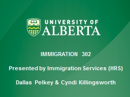 IMMIGRATION 302 Presented by Immigration Services (HRS) PowerPoint PPT Presentation