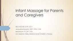 Infant Massage for Parents and Caregivers PowerPoint PPT Presentation
