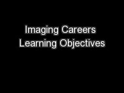 Imaging Careers Learning Objectives
