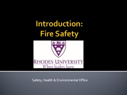 Introduction:  Fire Safety PowerPoint PPT Presentation