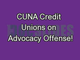 CUNA Credit Unions on Advocacy Offense!