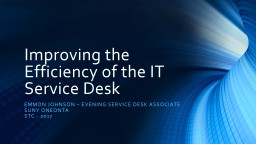 Improving the Efficiency of the IT Service Desk