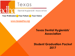 Texas Dental Hygienists' Association PowerPoint PPT Presentation