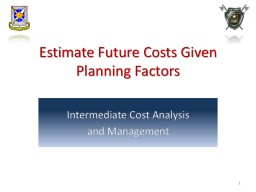 Estimate Future Costs Given Planning Factors