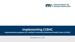 Implementing  CCBHC Implementation guidance for Certified Community Behavioral Health Clinics (