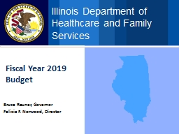 Fiscal Year 2019 Budget Bruce Rauner, Governor