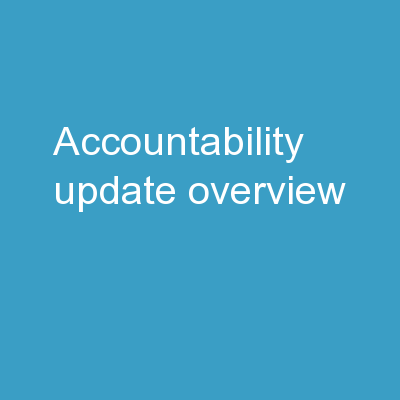 Accountability Update Overview