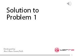 Solution to  Problem 1 1