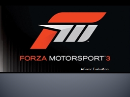 Forza  Motorsport A Game Evaluation PowerPoint Presentation, PPT - DocSlides