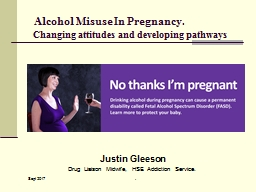 Alcohol Misuse In Pregnancy.