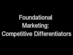 Foundational Marketing: Competitive Differentiators