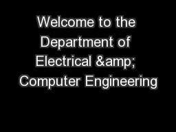 Welcome to the Department of Electrical & Computer Engineering