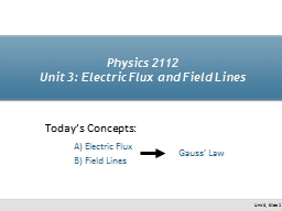 Physics 2112 Unit 3: Electric Flux and Field Lines
