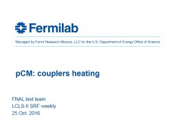 pCM : couplers heating FNAL