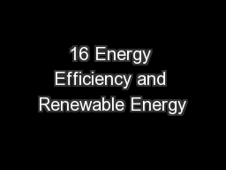 16 Energy Efficiency and Renewable Energy