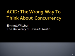 ACID: The Wrong Way To Think About Concurrency