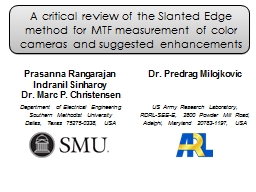 A critical review of the Slanted Edge method for MTF measurement of color cameras and suggested enh