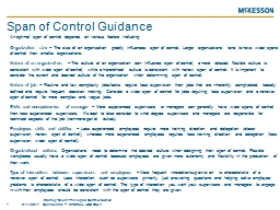 An optimal span of control depends on various factors including: