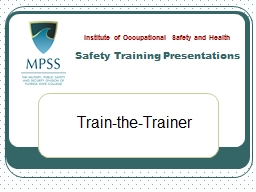 Train-the-Trainer Safety Training Presentations