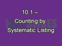 10.1 � Counting by Systematic Listing