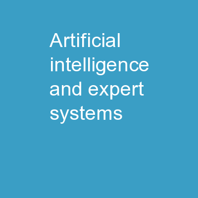 Artificial Intelligence and Expert Systems PowerPoint Presentation, PPT - DocSlides