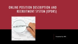 Online Position Description and recruitment System (OPDRS)