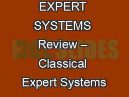 EXPERT SYSTEMS Review – Classical Expert Systems