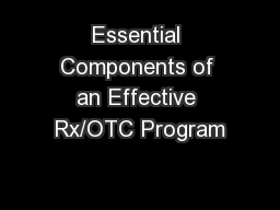 Essential Components of an Effective Rx/OTC Program