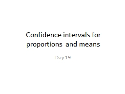 Confidence intervals for proportions and means PowerPoint PPT Presentation