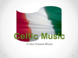 Celtic Music Cross Oceans Music
