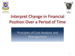 Interpret Change  in  Financial Position Over