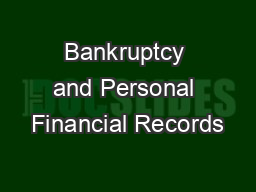 Bankruptcy and Personal Financial Records