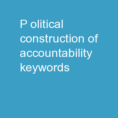 P olitical  construction of accountability keywords: