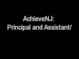 AchieveNJ: Principal and Assistant/ PowerPoint PPT Presentation