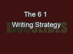 The 6 1 Writing Strategy