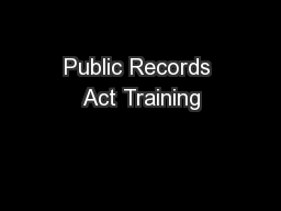 Public Records Act Training