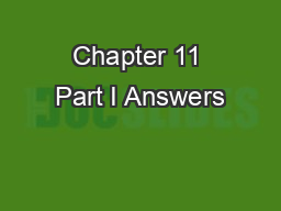 Chapter 11 Part I Answers