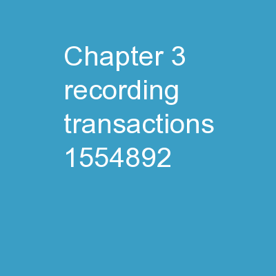 Chapter  3  Recording Transactions