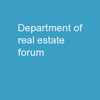 Department of real estate forum