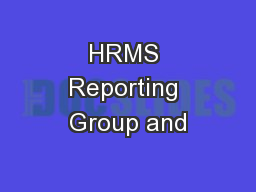 HRMS Reporting Group and