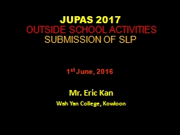 JUPAS  2018    Outside School Activities