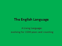 The English Language A Living Language: PowerPoint PPT Presentation