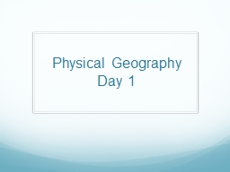 Physical Geography Day 1