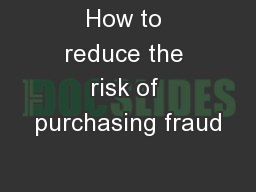 How to reduce the risk of purchasing fraud