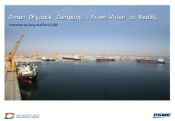 Oman Drydock Company : From Vision to Reality PowerPoint PPT Presentation