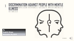 DISCRIMINATION AGAINST PEOPLE WITH MENTLE ILLNESS