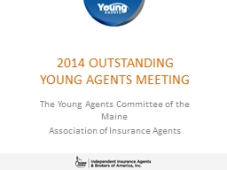 2014 OUTSTANDING  YOUNG AGENTS MEETING