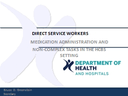DIRECT SERVICE WORKERS MEDICATION ADMINISTRATION AND