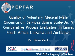Quality of Voluntary Medical Male Circumcision Services during Scale-Up: A Comparative Process Eval