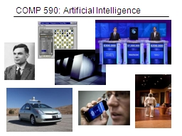 COMP 590: Artificial Intelligence